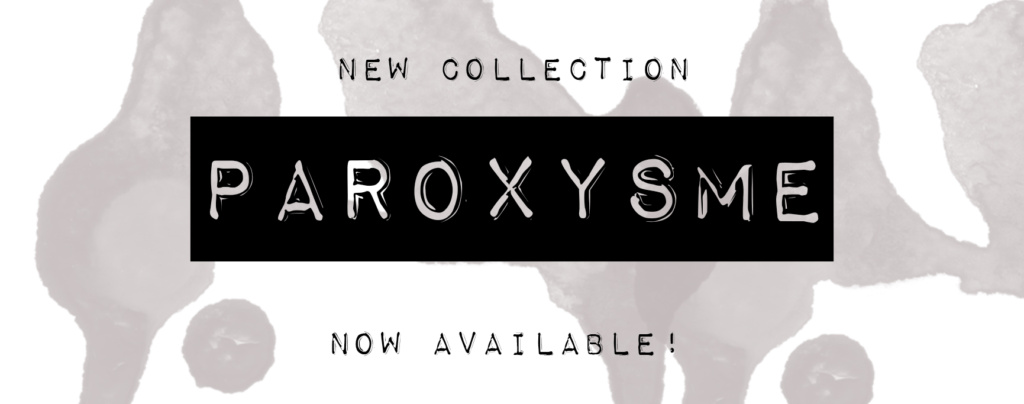 NEW LINGERIE COLLECTION – PAROXYSME